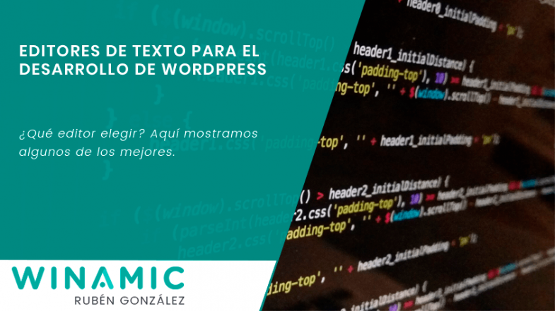 Editores de texto para el desarrollo de WordPress
