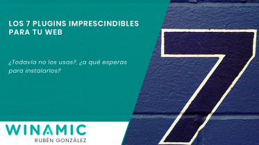 Los 7 plugins de WordPress imprescindibles para tu web