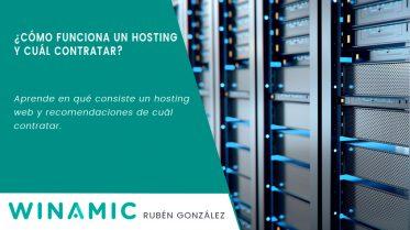 ¿Cómo funciona un hosting y cuál contratar?